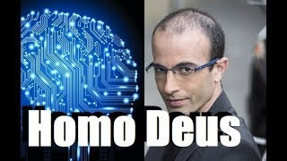 Prof. Yuval Harari - How Technology Will Turn Men Into Gods
