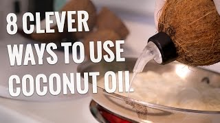 8 Clever Ways to Use Coconut Oil