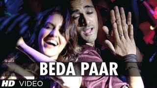 Beda Paar Fukrey Song | Pulkit Samrat, Manjot Singh, Ali Fazal, Varun Sharma