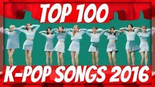 [TOP 100] MOST POPULAR K-POP SONGS OF 2016 • DECEMBER