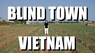 Visiting Vietnam's Town of 1000 Blind People, Vinh Chau SOC TRANG + $2,000 Donation