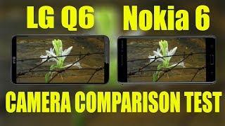 LG Q6  VS  Nokia 6 Camera Comparison test