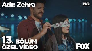 Genco'nun romantik sürprizi Zehra'yı mest etti... Adı: Zehra 13. Bölüm