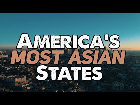 Xxx Mp4 The 10 MOST ASIAN STATES In AMERICA 3gp Sex