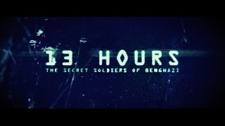 13 Hours: The Secret Soldiers of Benghazi (Trailer Subtitrat) | MovieNews.ro