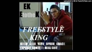 05) EK EtotheK - Bong Rip - (Freestyle 5@5min.)