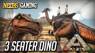 Ark: Survival Evolved - 3 Seater Dino
