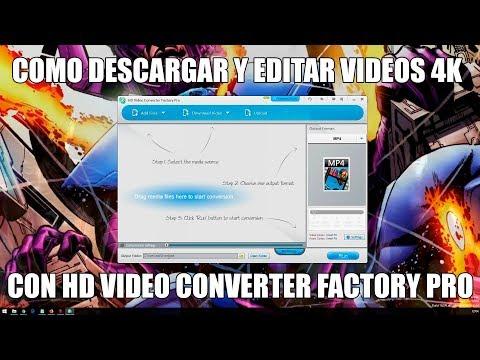 Download Como descargar y editar videos 4K con HD Video Converter Factory Pro HD Mp4 3GP Video and MP3