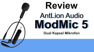 AntLion ModMic 5 Review modulares ModMic 5 von AntLion *German*
