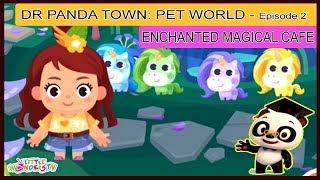 Want to Hatch Magical Unicorns? 🔴 Dr Panda Town: PET WORLD | Part - 2