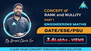 Concept of Rank and Nullity (Part-1)| Engineering Mathematics