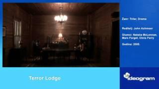 Terror lodge
