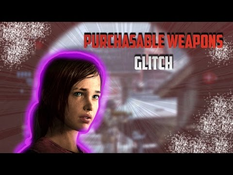 THE LAST OF US MULTIPLAYER PURCHSABLE WEAPON GLITCH!!!