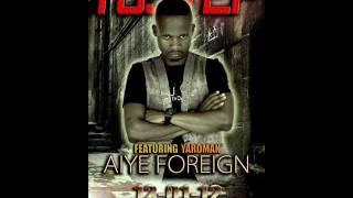 Aiye foreign -Tustep ft Yardman - @Tustep @YardManofficial