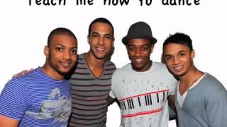 Teach Me How To Dance  JLS LYRICS, PICS, NAMES
