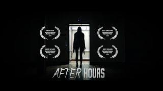 'After Hours'  Scary Short Film, Winner of 4 Festival Awards