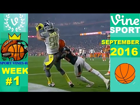Best Sports Vines 2016 SEPTEMBER WEEK 1
