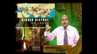 மறைக்கப்பட்ட சரித்திரம் - Historical Journey of St. Thomas- Hidden History of India - Dr.Thayalan