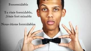 Formidable Lyrics -Stromae