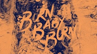 BURN BABY BURN - The 'Lost Atlas' B Sides (2011)