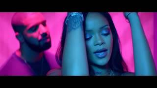 Rihanna - Work ft. Drake (Remixed Videos)