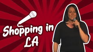 Shopping in LA (Stand Up Comedy)