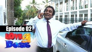 Love You Boss Episode 02 | 23-05-2017 | Siyatha TV