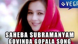 Saheba Subramanyam Movie Songs - Govinda Gopala Song