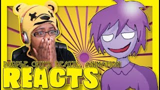PURPLE GUY'S DEATH ANIMATION AYCHRISTENE REACTS FNAF