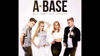 A*Base - All That She Wants (FULL VERSION)
