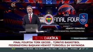 Türkiye Basketbol Federasyonu Başkanı Hidayet Türkoğlu 24 TV'de
