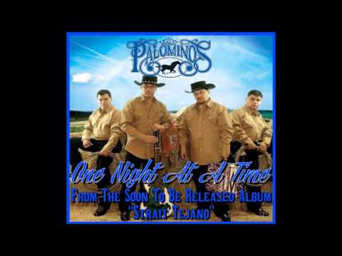 Los Palominos One Night At A Time