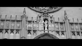 C-Zar - He Is C-Zar (Official Video) Shot By @Will_Mass
