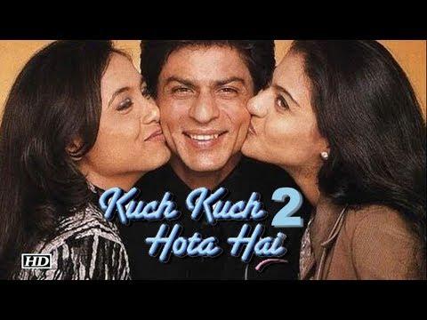 """Xxx Mp4 """"Kuch Kuch Hota Hai Part 2"""" Returns Rani Kajol SRK Reunites 3gp Sex"""