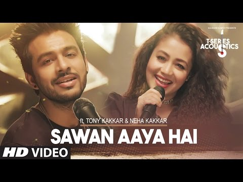 Xxx Mp4 Sawan Aaya Hai Video Song T Series Acoustics Tony Kakkar Neha Kakkar⁠⁠⁠⁠ T Series 3gp Sex