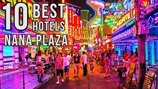 Top 10 Best Nana Plaza Hotels, Bangkok