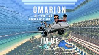 Omarion Feat  Kid Ink   I'm Up Official Audio