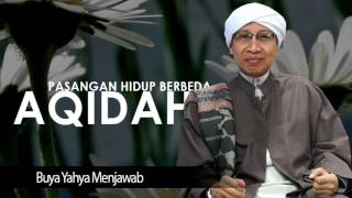 Buya Yahya | Pasangan Hidup Berbeda Aqidah