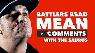 KOTD - Battlers Read Mean Comments - The Saurus