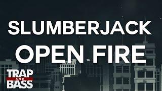 SLUMBERJACK - Open Fire (feat. Daniel Johns)