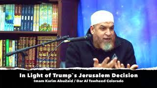 In Light of Trump's Jerusalem Decision