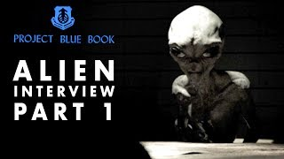 Alien Interview | Secrets of Universe Revealed | Project Blue Book