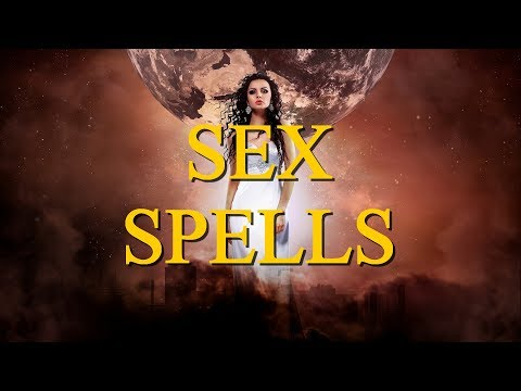Xxx Mp4 Powerful Sex Spells That Work For Free Revealed By A Real Witch Spell 3gp Sex