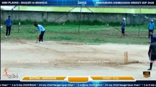 Bhikhi(Rara Sahib) Cosco Cricket Cup 2018(Day-2)Part 2