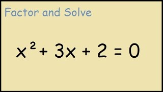 Solve x^2 + 3x + 2 = 0