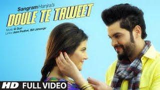 Sangram Hanjra: DOULE TE TAWEET (Full Video) G GURI | New Punjabi Song 2016