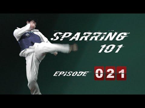 ★ Olympic Taekwondo Sparring 101 Course (TaekwonWoo)   Episode 021