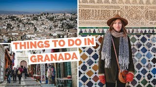 10 Things to do in Granada, Spain Travel Guide
