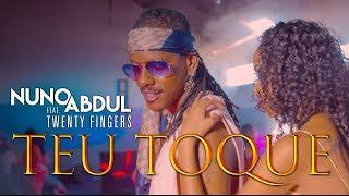 Nuno Abdul Feat. Twenty Fingers - Teu toque (Official Video UHD 4K)