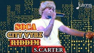 S Carter - Bruk (Soca City Vybz Riddim)